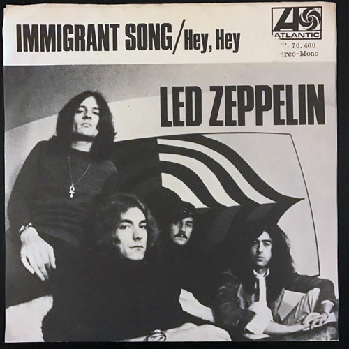 LED ZEPPELIN Immigrant Song (Atlantic - Sweden original) (VG) 7""
