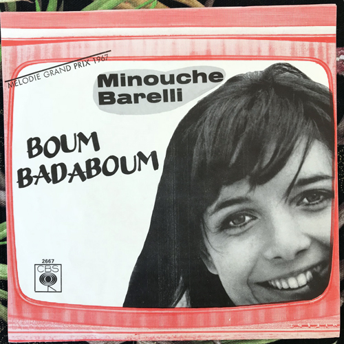 "MINOUCHE BARELLI Boum Badaboum (CBS - Scandinavia original) (VG+) 7"""