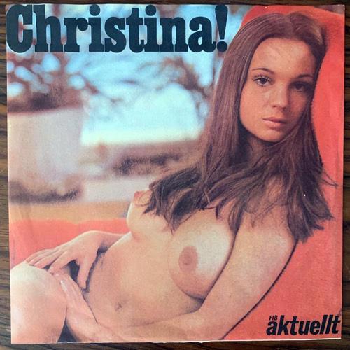 "CHRISTINA LINDBERG Christina! (FIB Aktuellt - Sweden original) (VG+) 7"""