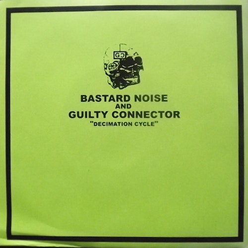 BASTARD NOISE AND GUILTY CONNECTOR Decimation Cycle (Blue vinyl) (Utsu Tapes - Japan original) (EX/NM) 7""