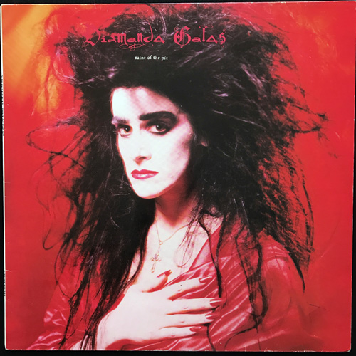 DIAMANDA GALÁS Saint Of The Pit (Mute - Germany original) (VG+) LP