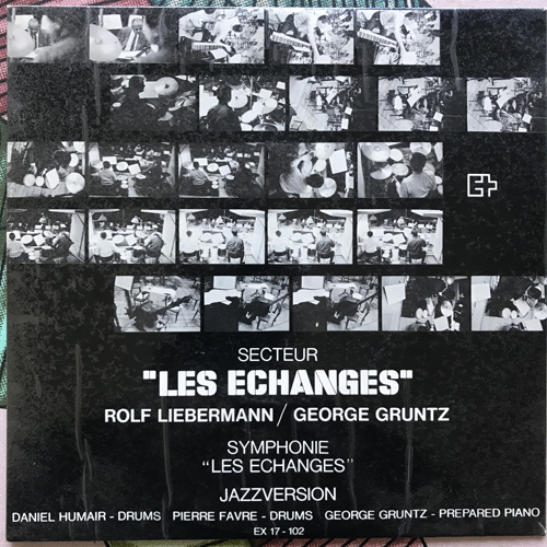 """ROLF LIEBERMANN, GEORGE GRUNTZ Les Echanges (EX - Switzerland original) (VG+) 7"""""""