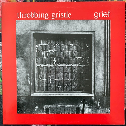 THROBBING GRISTLE Grief (No label - UK unofficial release) (VG+/EX) LP
