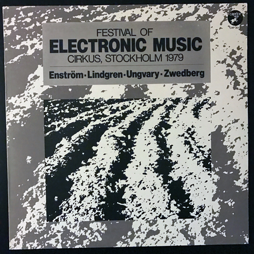 VARIOUS Festival Of Electronic Music - Circus, Stockholm 1979 (Caprice - Sweden original) (EX) LP