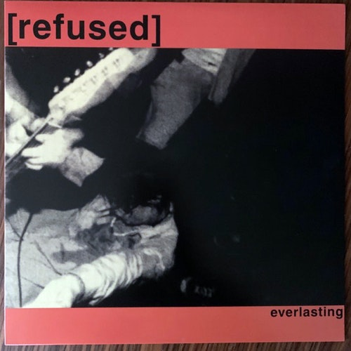 "REFUSED Everlasting (Org Music - Sweden reissue) (EX) 12"" EP"