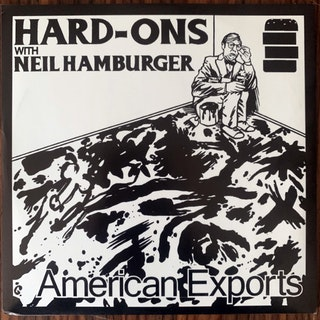 """HARD-ONS WITH NEIL HAMBURGER American Exports (Alternative Tentacles - USA reissue) (EX) 7"""""""