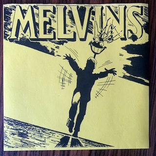 """MELVINS With Yo' Heart, Not Yo' Hands (Sympathy For the Record Industry - USA original) (EX) 7"""""""