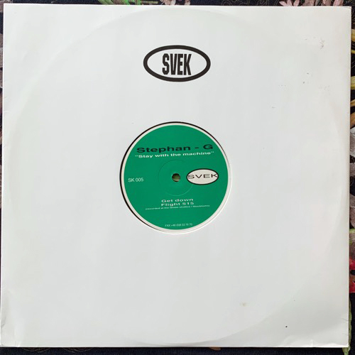 STEPHAN G Stay With The Machine (Svek - Sweden original) (VG+) 12""