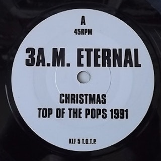 """KLF, the vs. EXTREME NOISE TERROR 3 A.M. Eternal (Christmas Top Of The Pops 1991) (KLF Communications - UK original) (EX) 7"""""""