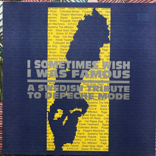VARIOUS I Sometimes Wish I Was Famous - A Swedish Tribute To Depeche Mode (Energy - Sweden original) (VG+) LP