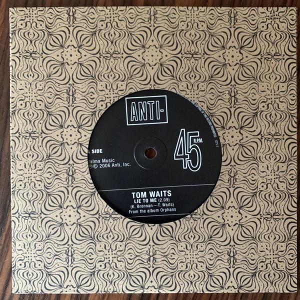 """TOM WAITS Lie To Me (Promo) (Anti- - Europe original) (NM/EX) 7"""""""