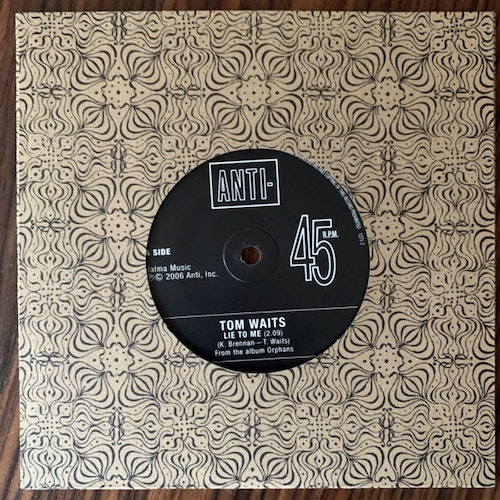 TOM WAITS Lie To Me (Promo) (Anti- - Europe original) (NM/EX) 7""