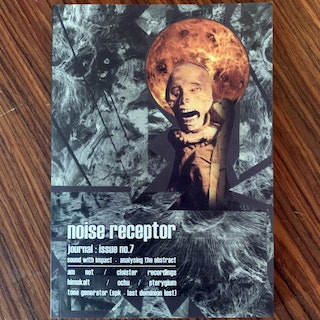 NOISE RECEPTOR JOURNAL No. 7 (NM) MAGAZINE