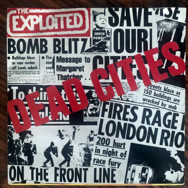 """EXPLOITED, the Dead Cities (Secret - UK original) (VG+/VG) 7"""""""