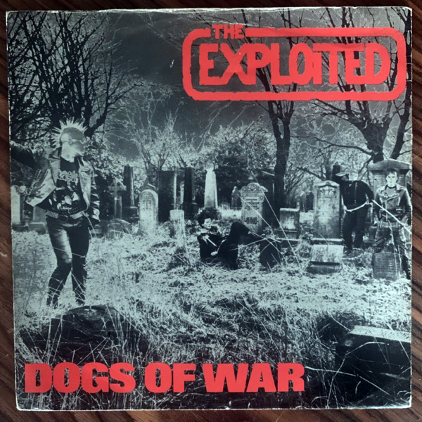 EXPLOITED, the Dogs Of War (Secret - UK original) (VG) 7""