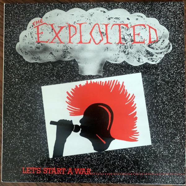 EXPLOITED, the Let's Start A War.... Said Maggie One Day.... (Dojo - UK 1985 reissue) (VG+) LP