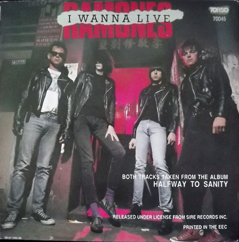 RAMONES I Wanna Live (Torso - Holland original) (EX) 7""