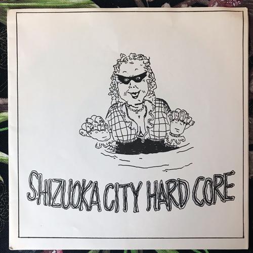 """VARIOUS Shizuoka City Hard Core (MCR - Japan original) (EX) FLEXI 7"""""""