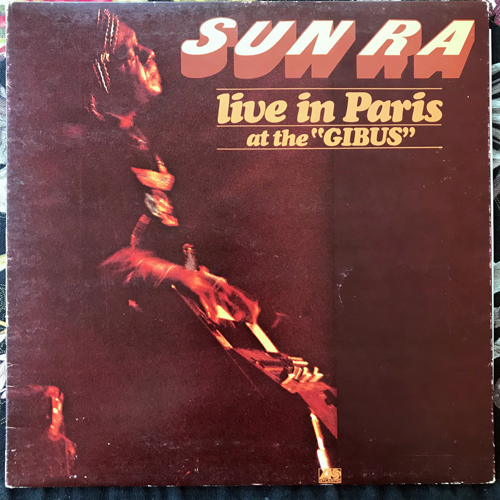 "SUN RA Live In Paris At The ""Gibus"" (Atlantic - France original) (VG+/EX) LP"