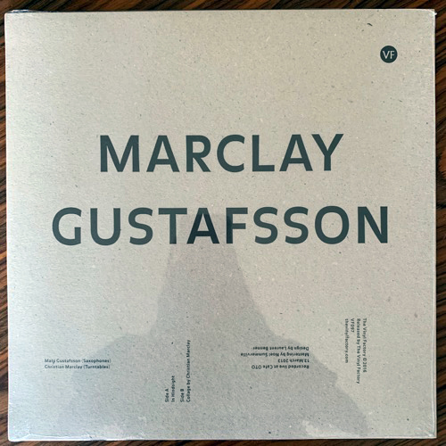 MATS GUSTAFSSON, CHRISTIAN MARCLAY In Hindsight (The Vinyl Factory - UK original) (SS) LP