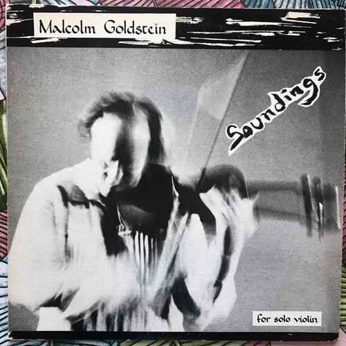 MALCOLM GOLDSTEIN Soundings (Self released - USA original) (VG+/EX) LP