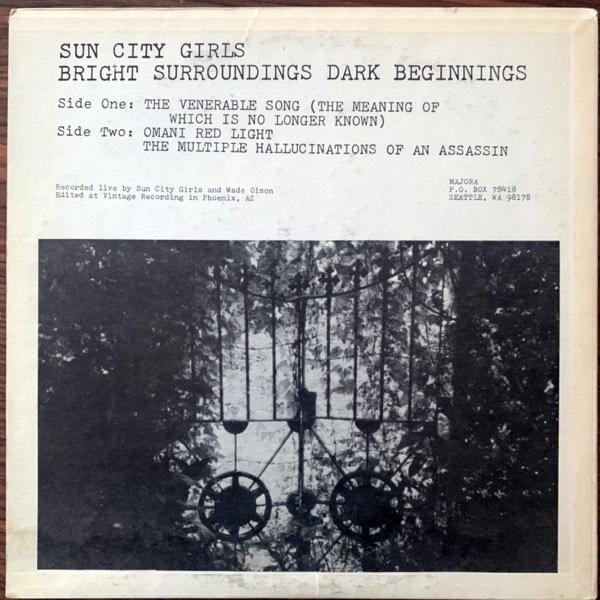 SUN CITY GIRLS Bright Surroundings Dark Beginnings (Majora - USA original) (VG+/VG) LP