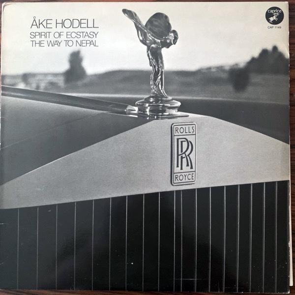 ÅKE HODELL Spirit Of Ecstasy / The Way To Nepal (Caprice - Sweden original) (VG+/EX) LP