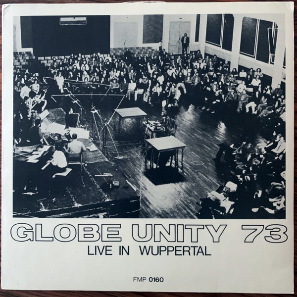 GLOBE UNITY 73 Live In Wuppertal (FMP - Germany 2nd press) (VG+/EX) LP
