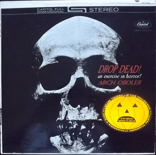 ARCH OBOLER Drop Dead! An Exercise In Horror! (Capitol - USA original) (VG+) LP
