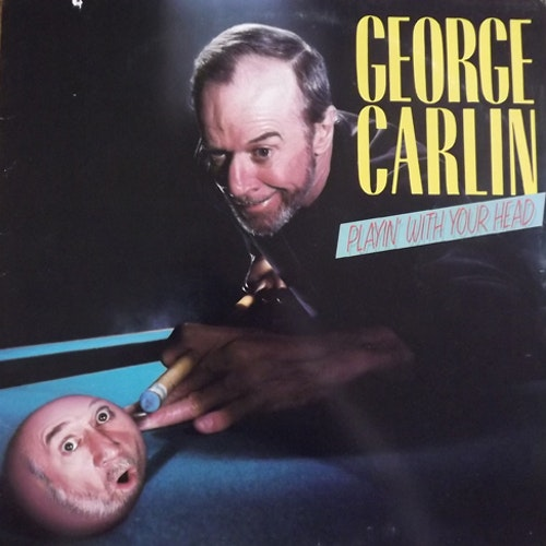 GEORGE CARLIN Playing With Your Head (Eardrum - USA original) (VG+/EX) LP