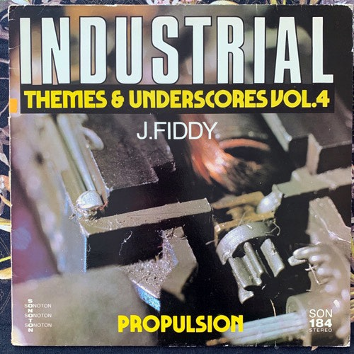 JOHN FIDDY Industrial Themes & Underscores Vol. 4: Propulsion (Sondon - Germany original) (VG/EX) LP