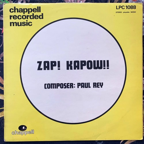 PAUL REY Zap! Kapow!! (Chappell - UK original) (VG+) LP