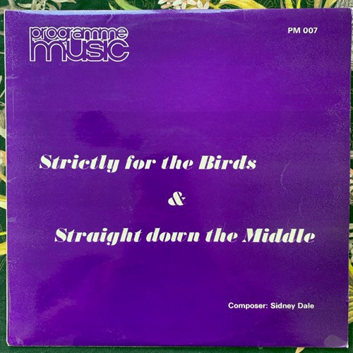 SIDNEY DALE Strictly For The Birds & Straight Down The Middle (Programme Music - UK reissue) (VG+) LP