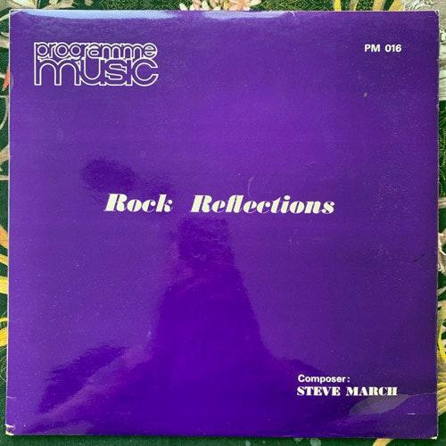 STEVE MARCH Rock Reflections (Programme Music - UK original) (VG+) LP