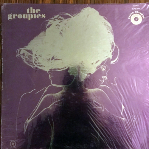 UNKNOWN ARTIST The Groupies (Earth - USA original) (EX/VG+) LP