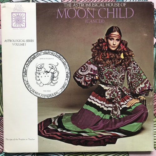 UNKNOWN ARTIST The Astromusical House Of Moon Child (Cancer) (GWP - USA original) (VG/EX) LP