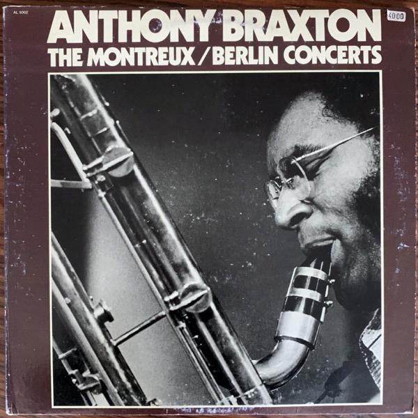 ANTHONY BRAXTON The Montreux / Berlin Concerts (Arista - USA original) (VG/VG+) 2LP
