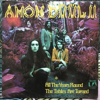 "AMON DÜÜL II All The Years Round (United Artists - Germany original) (VG+/VG) 7"""