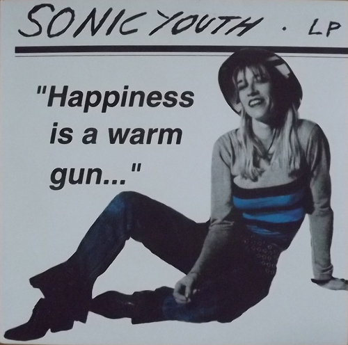 SONIC YOUTH Happiness Is A Warm Gun... (Bad Fuck - Germany unofficial release) (NM/EX) LP