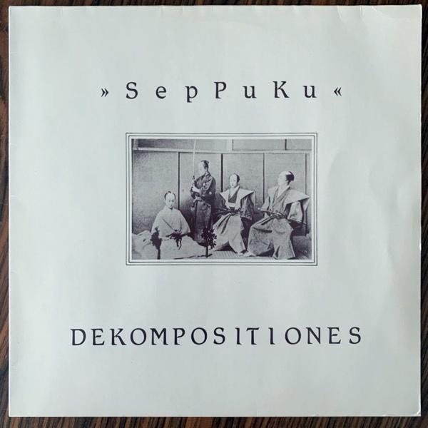 "SPK (SepPuKu)  Dekompositiones (Normal - Germany 1986 repress) (VG+/EX) 12"""