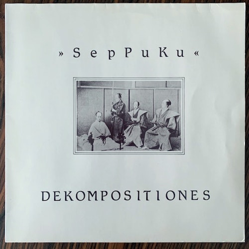 SPK (SepPuKu) ‎ Dekompositiones (Normal - Germany 1986 repress) (VG+/EX) 12""