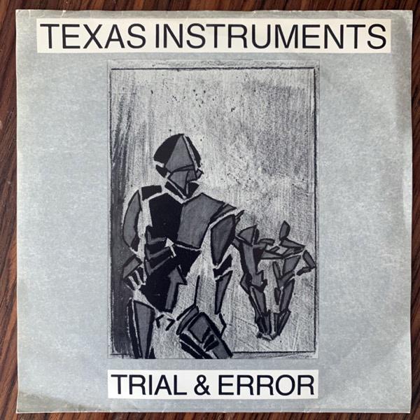 "TEXAS INSTRUMENTS Trial & Error (Radium 226.05 - Sweden original) (VG/VG+) 7"""