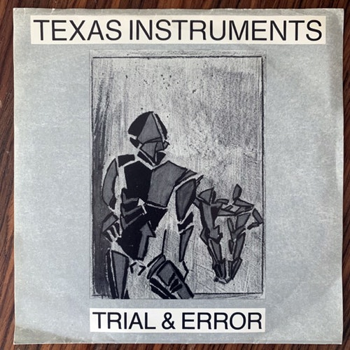 TEXAS INSTRUMENTS Trial & Error (Radium 226.05 - Sweden original) (VG/VG+) 7""