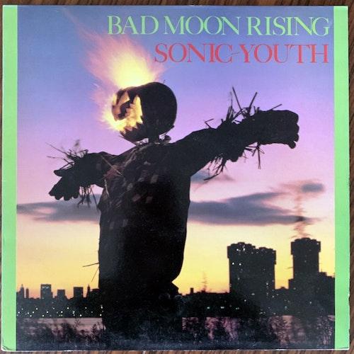 SONIC YOUTH Bad Moon Rising (Blast First, Homestead - UK & USA original) (EX/VG+) LP