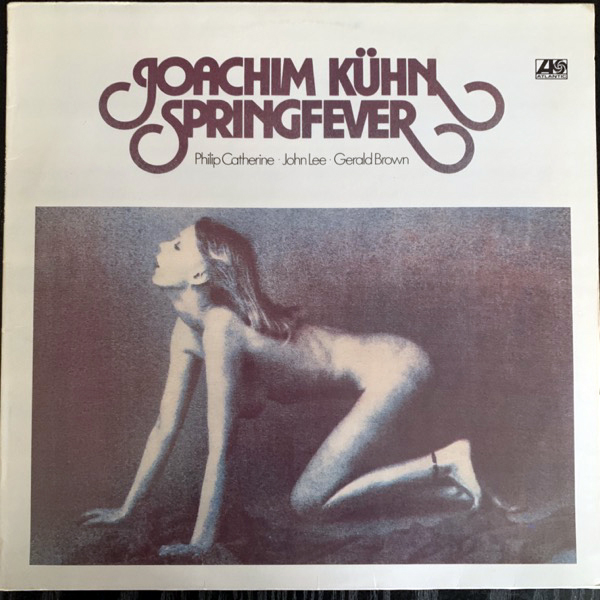 JOACHIM KÜHN Springfever (Atlantic - Germany original) (VG+/EX) LP