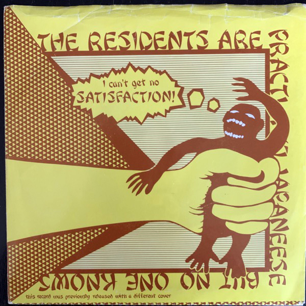RESIDENTS, the Satisfaction (Yellow vinyl) (Ralph - USA 1978 reissue) (VG+) 7""