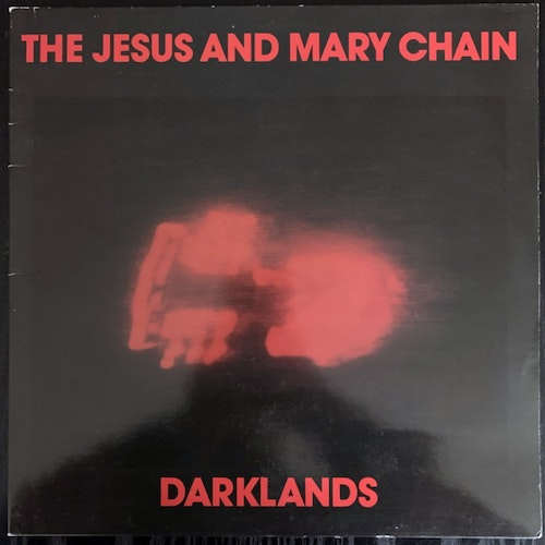 JESUS AND MARY CHAIN, the Darklands (Blanco Y Negro - UK original) (VG+) 12""