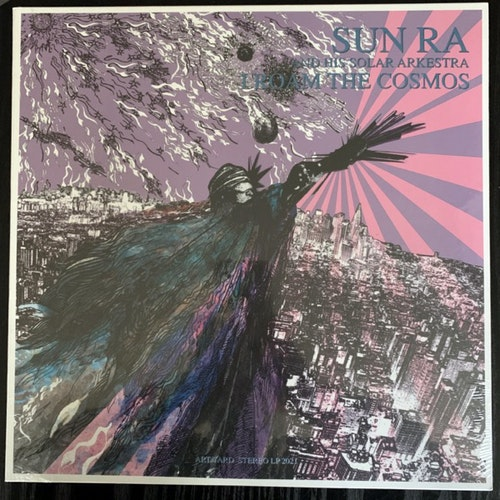 SUN RA AND HIS SOLAR ARKESTRA I Roam The Cosmos (Art Yard - UK original) (SS) LP
