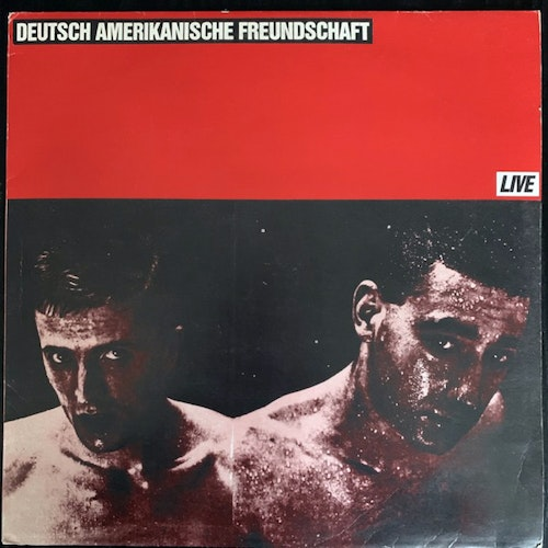 DAF (Deutsch Amerikanische Freundschaft) Live (No label - Germany original) (VG+) 2LP