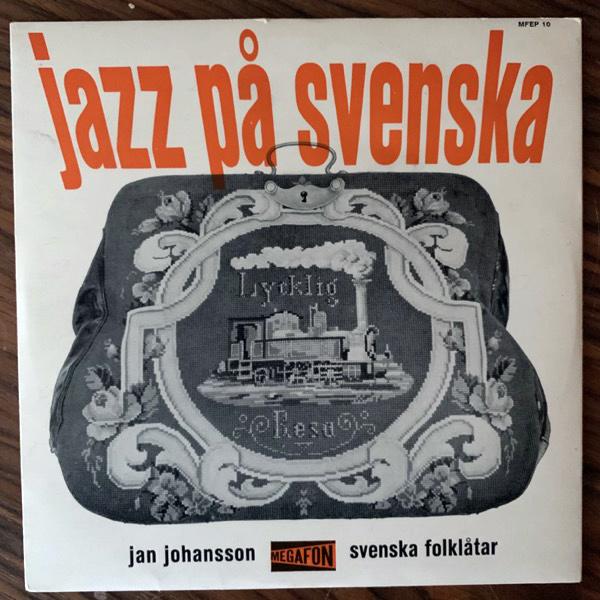 """JAN JOHANSSON Jazz På Svenska (Megafon - Sweden original) (VG+/VG) 7"""""""